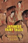 JAPANESE Fairy Tales, New Edition