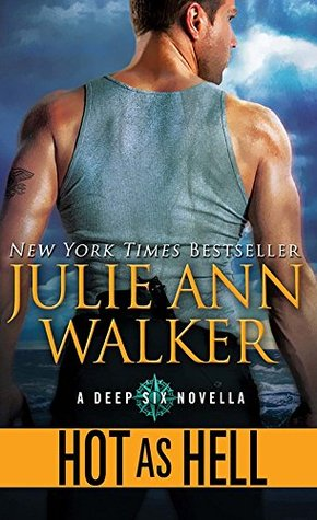 Hot As Hell Deep Six 05 By Julie Ann Walker