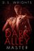 Dark Alley: Master (Dark Al...