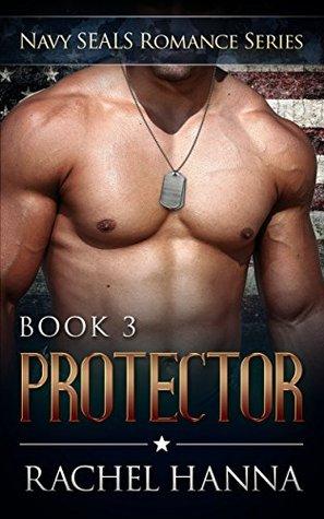 Protector (Navy SEALS Romance, #3)