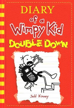 Diary of a Wimpy Kid: Double Down (Diary of a Wimpy Kid, #11)