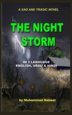 The Night Storm: A tragic and sad novel – in 3 language – English, Hindi and Urdu
