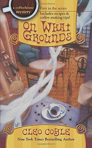 Book Review: Cleo Coyle's On What Grounds
