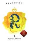 R: Raja, Ratu, & Rahasia