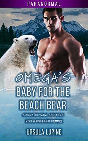 Omega's Baby for the Beach Bear (Sierra Nevada Shifters, #1)