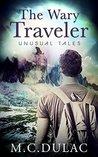The Wary Traveler