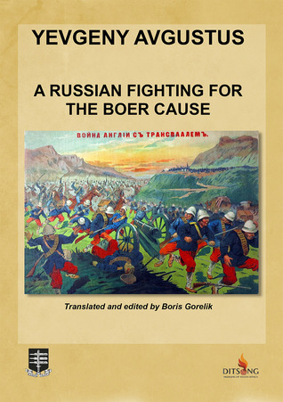 A Russian Fighting for the Boer Cause