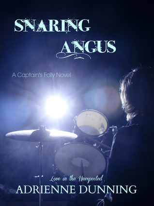 Snaring Angus (Captain's Folly Series, Book 1)