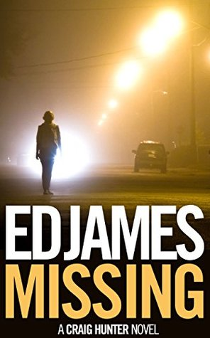 Missing (Craig Hunter Police Thrillers #1)