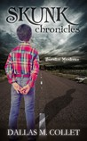 Skunk Chronicles