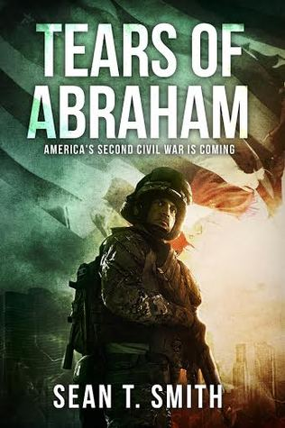 Tears of Abraham by Sean T. Smith