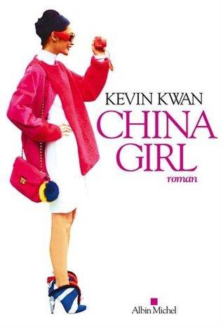 China Girl (Crazy Rich à Singapour #2)