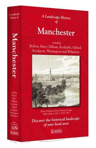 A Landscape History of Manchester (1842-1925) - LH3-109: Three Historical Ordnance Survey Maps