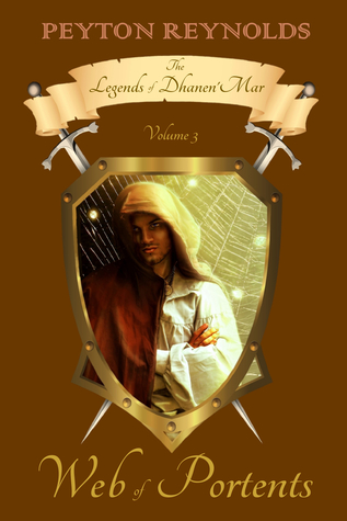 Web of Portents (The Legends of Dhanen'Mar Vol 3)