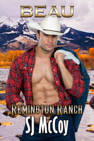 Beau (Remington Ranch, #4)