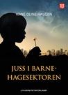 Juss i barnehagesektoren by Anne Oline Haugen