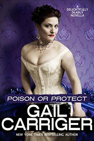 Poison or Protect (Delightfully Deadly, #1)