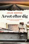 Arvet efter dig by Jojo Moyes