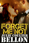 Forget Me Not by Julie Coulter Bellon