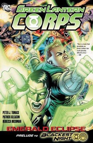 Ebook Green Lantern Corps: Emerald Eclipse by Peter J. Tomasi TXT!