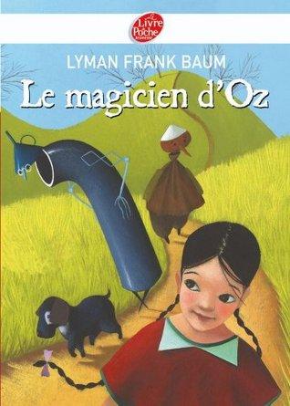 Le magicien d'Oz - Texte intégral (Classique t. 383)