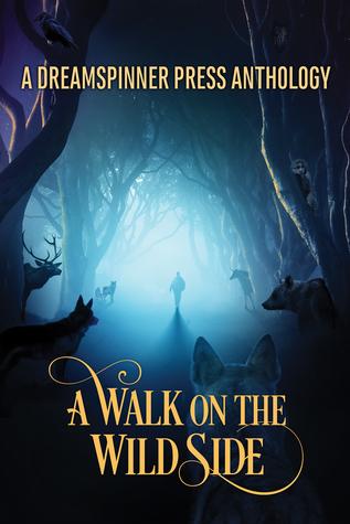 A Walk on the Wild Side Anthology