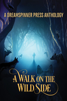 A Walk on the Wild Side Anthology
