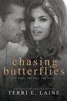 Chasing Butterflies (Chasing Butterflies, #1)