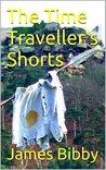 The Time Traveller's Shorts