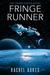 Fringe Runner by Rachel Aukes