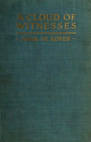 A Cloud of Witnesses by Anna De Koven