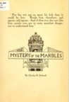 The Mystery of the Marbles by Charles B. Stilwell