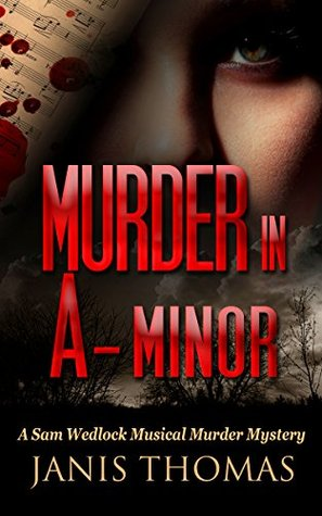 Murder in A-Minor: A Sam Wedlock Musical Murder Mystery