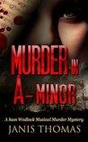 Murder in A-Minor: A Sam Wedlock Musical Murder Mystery