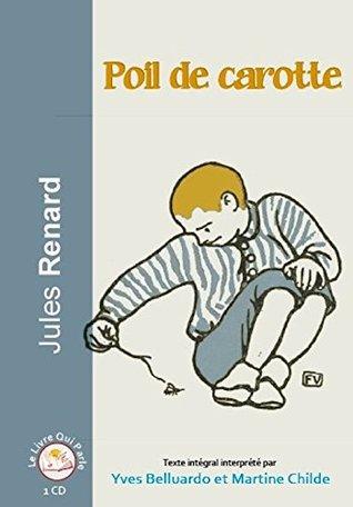 Poil de carotte Audiobook PACK [Book + 1 CD]