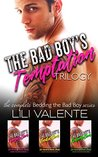 The Bad Boy's Temptation Trilogy: A Best Friend's Older Brother Romance