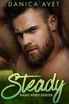 Steady by Danica Avet