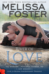 River of Love (The Bradens at Peaceful Harbor, MD #3; The Bradens #15; Love in Bloom #34)