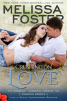 Crushing on Love (The Bradens at Peaceful Harbor, MD #4; The Bradens #20; Love in Bloom #35 )