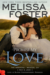 Promise My Love: Bradens Ever After, Rex & Jade, Wedding (The Bradens Novellas Collection; The Bradens #7; Love in Bloom #22)