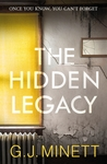 The Hidden Legacy by G.J. Minett
