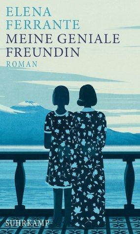 Meine geniale Freundin  (Neapolitanische Saga, #1)