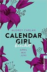 Calendar Girl - Berührt: April/Mai/Juni