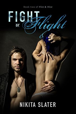 Fight or Flight (Fire & Vice, #2)