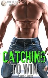 Catching to Win (Over the Fence #3)