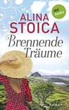 Brennende Träume by Alina Stoica