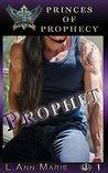 Prophet (Princes of Prophecy, #1)
