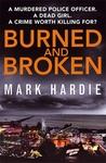 Burned and Broken