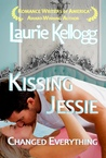 Kissing Jessie by Laurie Kellogg