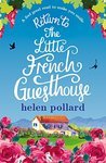 Return to the Little French Guesthouse (La Cour des Roses, #2)